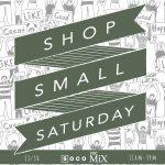 Shop Small Saturday at SOCO + The OC Mix!