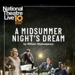 POSTPONED - NTL Screening: Midsummer Night's Dream