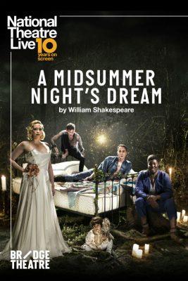POSTPONED - NTL Screening: Midsummer Night's Dream...