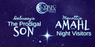 The Prodigal Son and Amahl & the Night Visitors