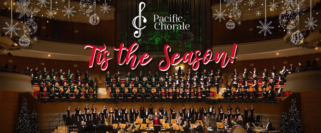 Pacific Chorale 12.9-12.23.2019