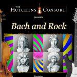Hutchins Consort presents: Bach and Rock
