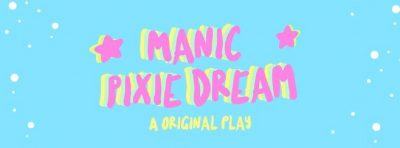 The Players' Society Presents: Manic Pixie Dream