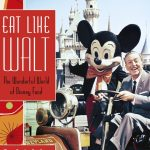 POSTPONED:  'Eat Like Walt Disney' @ the Bowers
