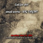 Call for Art: small works - BIG TALENT