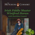 Irish Fiddle Master Winifred Horan with Hutchins Consort