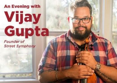 An Evening with Vijay Gupta