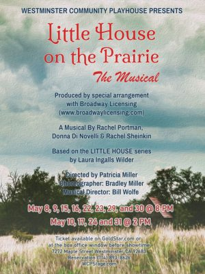 Little House on the Prairie, The Musical - May 8-21