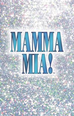 Mamma Mia! - May 29-June 21, 2020
