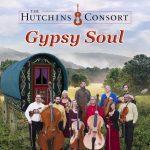 Hutchins Consort presents: Gypsy Soul
