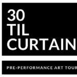 30 Til Curtain Tours