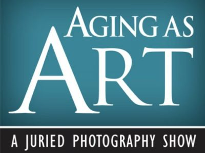 Photography - Aging as Art Exhibit