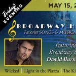 POSTPONED:  Broadway Hits with David Burnham