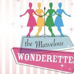 POSTPONED - The Marvelous Wonderettes
