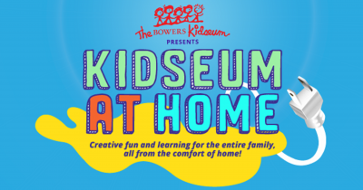 Bowers Kidseum at Home:  Resources & Projects