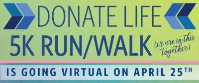 Donate Life OC - Virtual 5K Run/Walk