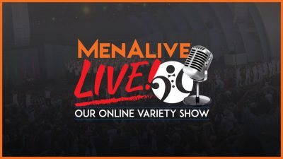MenAlive LIVE! Online Variety Show