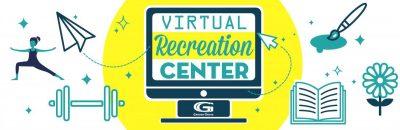 Garden Grove:  Virtual Recreation Center
