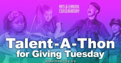 Arts & Learning Conservatory:  #GivingTuesdayNOW!