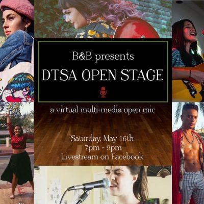 DTSA Open Stage:  Virtual LIVE Open Mic
