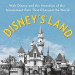 Virtual Book Club:  Disney's Land by Richard Snow