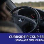 Curbside Library @ Santa Ana Public Library