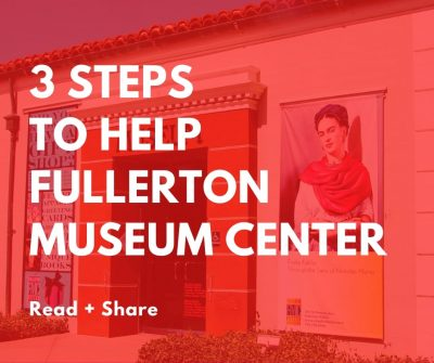 Support Fullerton Museum Center