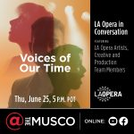 Voices of Our Time, LA Opera in Conversation