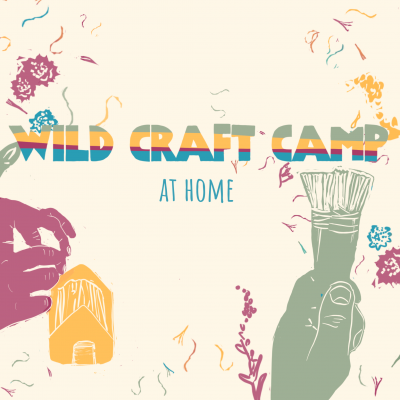 Wild Craft Camp at Home