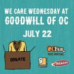 We Care Wednesday at Goodwill of OC