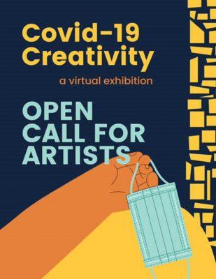 All Media Call:  COVID-19 Creativity, Art Through Adversity