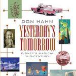 Online - Yesterday's Tomorrow: Disney's Magical Mid-Century