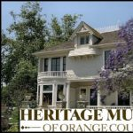 Heritage Museum of OC - Open by Appointment