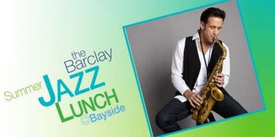 Summer Jazz Lunch -Eric Marienthal