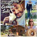 A Livestream Interview with Playwright Octavio Solis