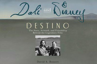 Dali and Disney:  Destino with David A. Bossert