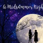 Live Stream:  A Midsummer Night's ZOOM