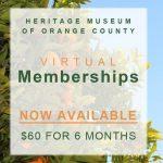 Virtual Membership:  Heritage Museum of OC