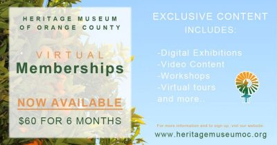 Virtual Membership:  Heritage Museum of OC