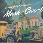 Muckenthaler Gala:  Mask-Car-Ade