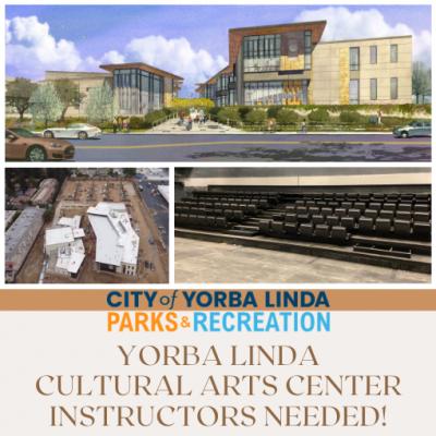 Yorba Linda Cultural Arts Center - Instructors Needed
