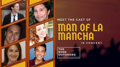 Man of La Mancha @ The Rose Outdoors