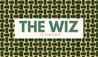 The Rose Outdoors presents THE WIZ