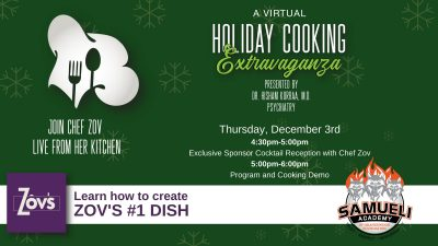 Virtual Holiday Cooking Extravaganza with Chef Zov & Samueli Academy
