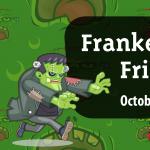 Frankenstein Day @ Pretend City!