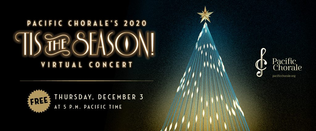 2020.11.23-12.7 Pacific Chorale