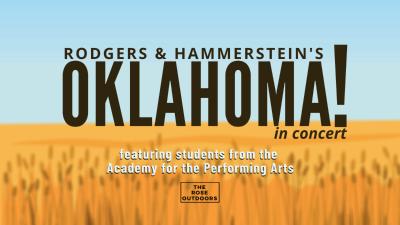 Live @ Rose Center:  Oklahoma in Concert