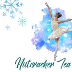 Nutcracker Tea Party @ Segerstrom
