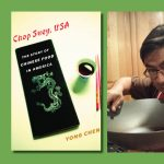 """Conversation Kitchen with Professor Yong Chen, Author of """"Chop Suey USA"""""""