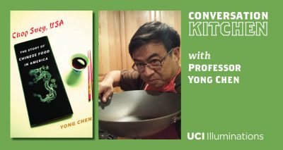 "Conversation Kitchen with Professor Yong Chen, Author of ""Chop Suey USA"""